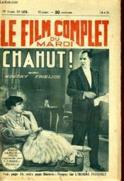 Le Film Complet Du Mardi N° 1473 - 13e Annee - Chahut ! - Couverture - Format classique