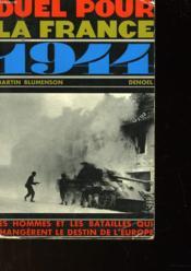 Duel Pour La France 1944 - Couverture - Format classique