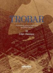 Trobar iii lage classique - Couverture - Format classique