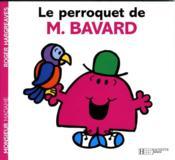 Le perroquet de Monsieur Bavard - Couverture - Format classique