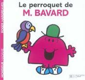 Le perroquet de Monsieur Bavard - Intérieur - Format classique