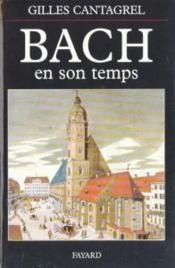 Bach en son temps - Couverture - Format classique