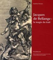 Jacques de Bellange ; la magie du trait - Intérieur - Format classique
