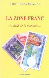 La Zone Franc : Au-Dela De La Monnaie - Intérieur - Format classique