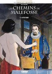 Les chemins de Malefosse t.2 ; l'attentement - Intérieur - Format classique