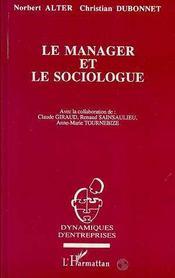 Le Manager Et Le Sociologue - Intérieur - Format classique