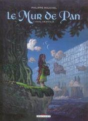 Le mur de Pan t.1 ; Mavel coeur d'élue (édition 2006) - Intérieur - Format classique