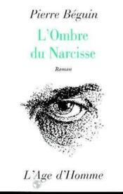 L'Ombre De Narcisse - Couverture - Format classique