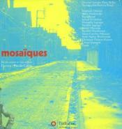 Mosaïques, récits croisés et vies mêlées, Harnes-Pas-de-Calais - Couverture - Format classique