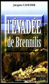 L'evadee de brennilis - Couverture - Format classique