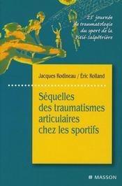Séquelles ; traumatismes articulaires sportifs - Intérieur - Format classique