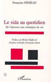 Le Sida Au Quotidien ; De L'Epreuve Aux Strategies De Vie - Intérieur - Format classique