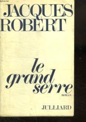Le Grand Serre. - Couverture - Format classique