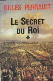 Le Secret Du Roi. Tome 1. - Couverture - Format classique
