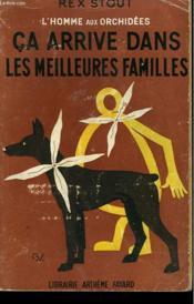 L'HOMME AUX ORCHIDEES N°13. CA ARRIVE DANS LES MEILLEURES FAMILLES. ( In the best families). - Couverture - Format classique