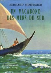 Un Vagabond Des Mers Du Sud. Collection : L'Aventure Vecue. - Couverture - Format classique