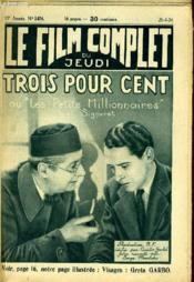 Le Film Complet Du Jeudi N° 1474 - 13e Annee - Trois Pour Cent - Couverture - Format classique