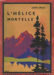 L'Helice Mortelle - Couverture - Format classique