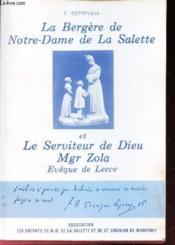 LA BERGERE DE NOTRE DAME DE LA SALETTE ET LE SERVITEUR DE DIEU Mgr ZOLA, EVEQUE DE LECCE - Couverture - Format classique