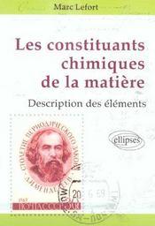 Les Constituants Chimiques De La Matiere Description Des Elements - Intérieur - Format classique