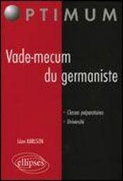 Vade-Mecum Du Germaniste Classes Peparatoires Universite - Couverture - Format classique