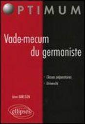 Vade-Mecum Du Germaniste Classes Peparatoires Universite - Intérieur - Format classique