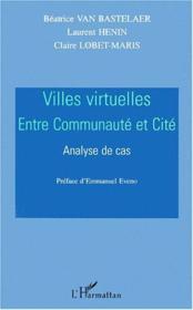 Villes virtuelles ; entre communauté et cité ; analyse de cas - Couverture - Format classique
