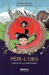Peir-Lors Viatge En La Preistoria - Couverture - Format classique
