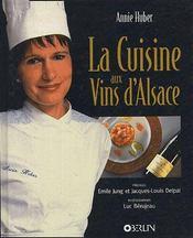 La cuisine aux vins d'Alsace - Couverture - Format classique