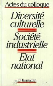 Diversite Culturelle, Soc. Inustrielle, Etat National - Couverture - Format classique