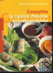 Connaître la cuisine chinoise et vietnamienne - Couverture - Format classique