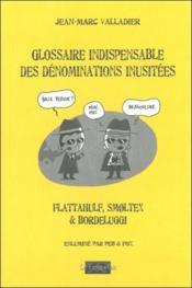 Glossaire indispensable des dénominations inusitées - Couverture - Format classique