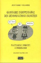 Glossaire indispensable des dénominations inusitées - Intérieur - Format classique
