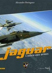 Jaguar ; l'adieu aux armes - Intérieur - Format classique