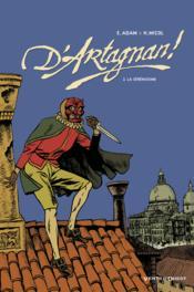D'Artagnan t.2 ; la sérénissime - Couverture - Format classique