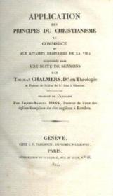 Application des principes du christianisme au commerce et aux affaires ordinaires de la vie, développée dans une suite de sermons - Couverture - Format classique