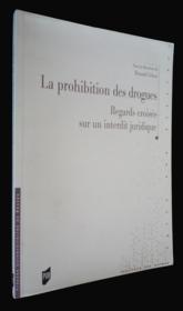 Prohibition des drogues a l epreuve des savoirs et des pratiques - Couverture - Format classique