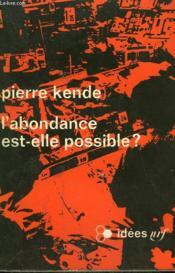 L'Abondance Est-Elle Possible ? Collection : Idees N° 232 - Couverture - Format classique