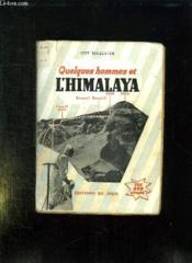 Quelques Hommes Et L Himalaya. - Couverture - Format classique