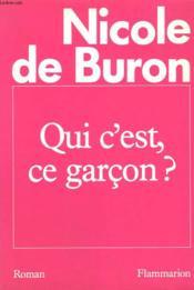 Qui C'Est Ce Garcon ? - Couverture - Format classique