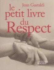 Le petit livre du respect - Intérieur - Format classique