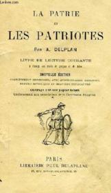 La Patrie Et Les Patriotes, Livre De Lecture Courante A L'Usage Des Ecoles De Garcons Et De Filles - Couverture - Format classique