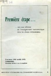 Premiere Etape ... Vers Une Reforme De L'Enseignement Mathematique Dans Les Classes Elementaires. - Couverture - Format classique