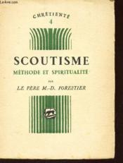 Scoutisme - Methode Et Spiritualite / N°4 De La Collection