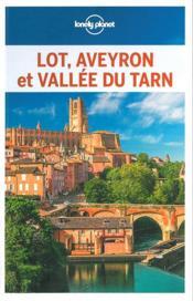 Lot, Aveyron et vallée du Tarn (édition 2018) - Couverture - Format classique