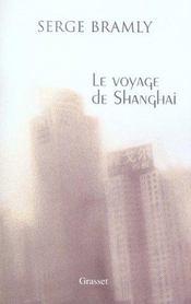 Le Voyage De Shanghai - Intérieur - Format classique