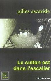 Le sultan est dans l'escalier - Intérieur - Format classique
