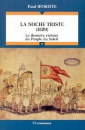 Noche triste (1520) - Couverture - Format classique