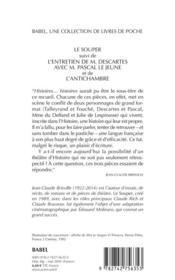 Le souper ; l'entretien de M. Descartes avec M. Pascal le jeune ; l'antichambre - 4ème de couverture - Format classique