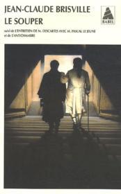 Le souper ; l'entretien de M. Descartes avec M. Pascal le jeune ; l'antichambre - Couverture - Format classique